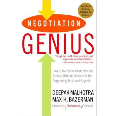 Negotiation Genius - How To Overcome Obstacles And Achieve Brilliant Results At The Bargaining ...