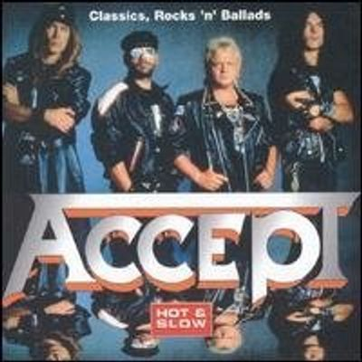 ACCEPT HOT & SLOW CLASSIC ROCK N BALLADS / VARIOUS
