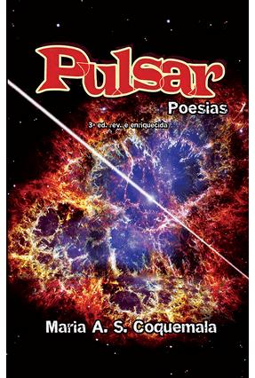 Pulsar Poesias - Coquemala,Maria A. S. | Nisrs.org