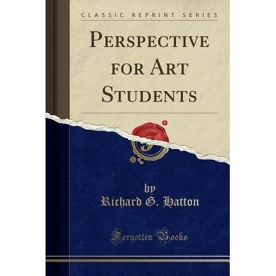 Perspective For Art Students (Classic Reprint)
