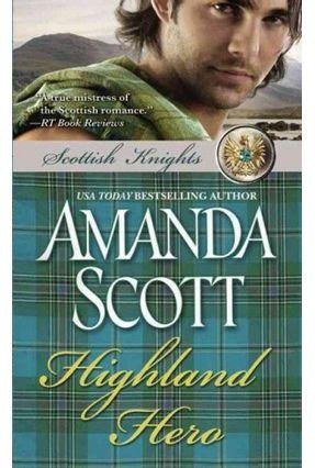 Scottish Knights - 2 - Highland Hero - Scott,Amanda   Tagrny.org