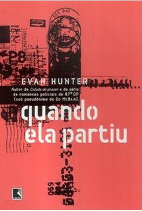 Quando Ela Partiu - Hunter,Evan | Hoshan.org