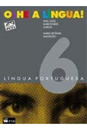 Olhe A Lingua! 6 Lingua Portuguesa