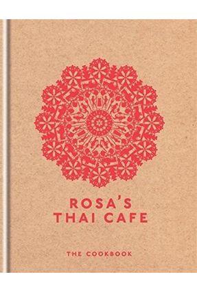 Rosa's Thai Café - The Cookbook - Moore,Saiphin   Tagrny.org