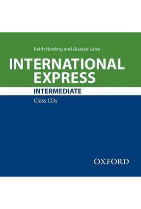 International Express - Intermediate - Class Audio CD - Third Edition - Editora Oxford | Hoshan.org
