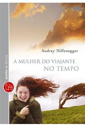 A Mulher Do Viajante No Tempo - Niffenegger,Audrey Niffenegger,Audrey   Hoshan.org