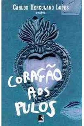 Coracao aos Pulos - Lopes,Carlos Herculano | Hoshan.org