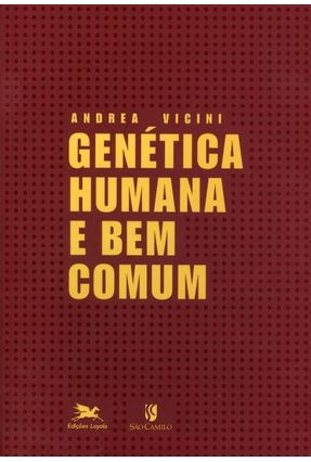 Genética Humana e Bem Comum - Vicini,Andrea pdf epub
