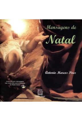 Mensagens de Natal - Inclui CD - Pires,Antônio Marcos   Nisrs.org