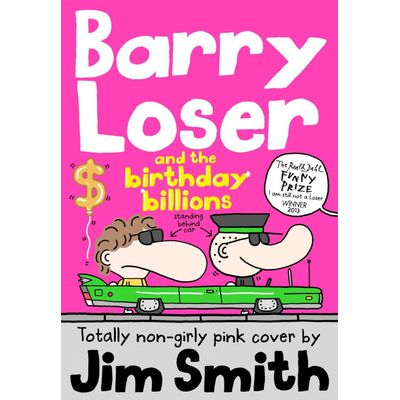 Barry Loser & The Birthday Billions