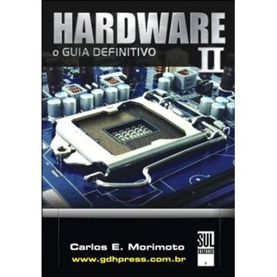 Hardware II - O Guia Definitivo