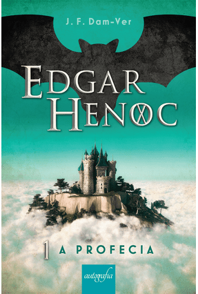 Edgar Henoc - A Profecia