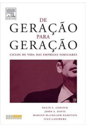 De Geração para Geração - Gersick,Kelin E. Lansberg,Ivan   Tagrny.org