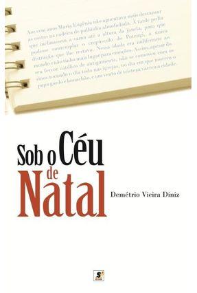 Sob o Céu de Natal - Diniz,Demétrio Vieira pdf epub