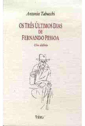 Os Tres Ultimos Dias de Fernando Pessoa -  pdf epub