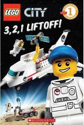Scholastic Reader: Level 1 - Lego City: 3, 2, 1 Liftoff! - Sander,Sonia Group,Artifact | Hoshan.org