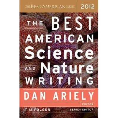 The Best American Science and Nature Writing  -2012