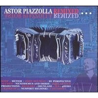 Astor Piazzolla Remixed / Various (Dig)