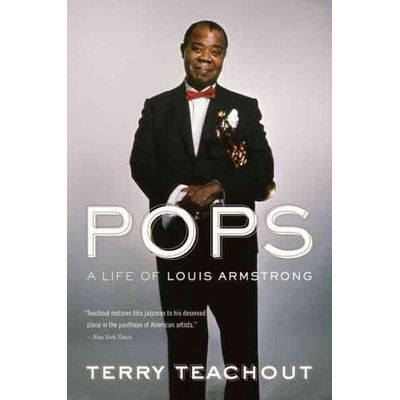 Pops - A Life Of Louis Armstrong