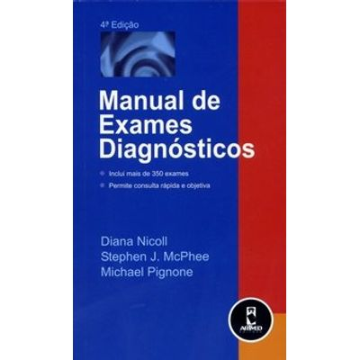 Manual de Exames Diagnósticos - 4ª Ed.