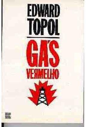 Gas Vermelho - Topol,Edward   Tagrny.org