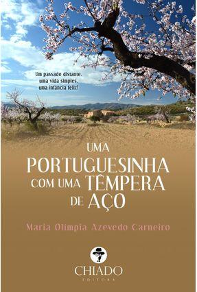 Uma Portuguesinha Com Uma Têmpera De Aço -  pdf epub