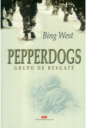Edição antiga - Pepperdogs - West,Bing pdf epub