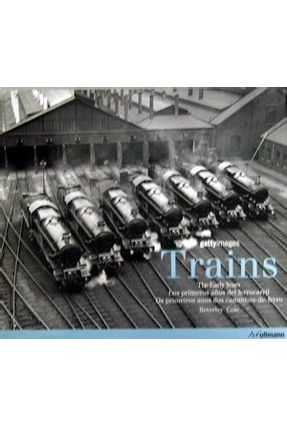Trains - The Early Years - Cole,Beverley   Hoshan.org