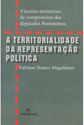 A Territorialidade da Representação Política - Magdaleno,Fabiano Soares | Tagrny.org