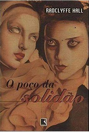 O Poco da Solidao - Hall,Radclyffe | Hoshan.org