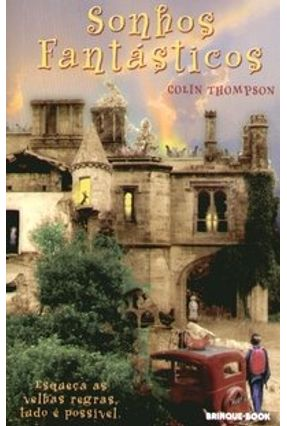 Sonhos Fantásticos - Thompson,Colin | Hoshan.org