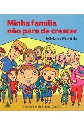 Minha Família Não para de Crescer - Carillo,Marco | Nisrs.org