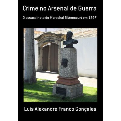 Crime No Arsenal De Guerra