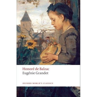 Eugenie Grandet  - Oxford World's Classics