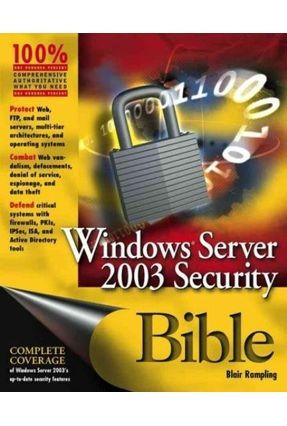 Windows Server 2003 Security Bible - Rampling,Blair   Nisrs.org