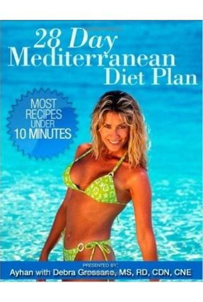 28 Day Mediterranean Diet Plan - Ayhan Grossano,Debra   Tagrny.org