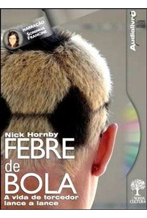 Febre de Bola - MP3 - Hornby,Nick   Hoshan.org