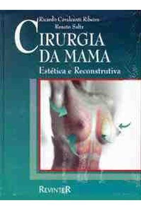 Cirurgia da Mama - Estetica e Reconstrutiva - Ribeiro,Ricardo Cavalcanti | Hoshan.org