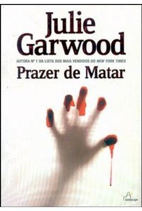 Prazer de Matar - Garwood,Julie   Tagrny.org