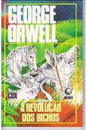A Revolucao dos Bichos - Orwell,George   Hoshan.org