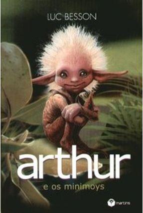 Arthur e os Minimoys - Besson,Luc   Hoshan.org