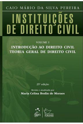 Usado - Instituições de Direito Civil - Vol. 1 - 25ª Ed. 2012 - Pereira,Caio Mario da Silva Moraes,Maria Celina Bodin de | Hoshan.org
