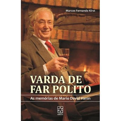 Varda de Far Polito - As Memórias de Mario David Vanin