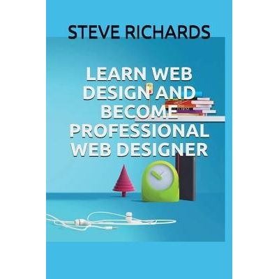 Learn Web Design And Become Professional Web Designer