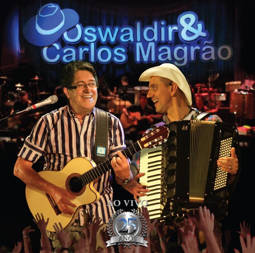 Oswaldir & Carlos Magrão - 25 Anos - ao Vivo - Saraiva