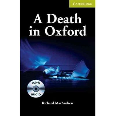 A Death In Oxford - With CD - Cambridge English Readers