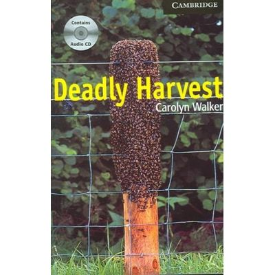Deadly Harvest With CD - Cambridge English Reader Level 6
