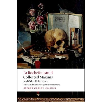 Collected Maxims And Other Reflections  - Oxford World's Classics
