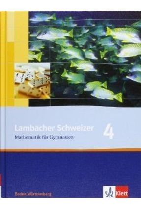 Lehrbuch: Lambacher Schweizer 4 - Klett,Editora pdf epub
