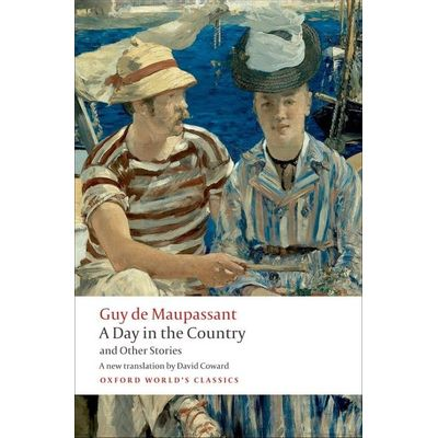 A Day In The Country And Other Stories  - Oxford World's Classics